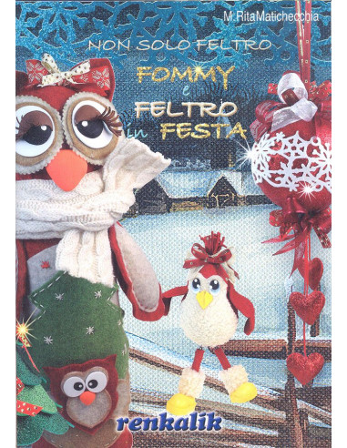 "Manuale Fommy ""Fommy e Feltro in festa"" (LIFE14)"
