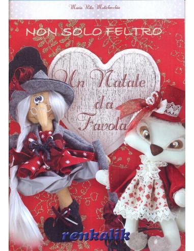 """Manuale non solo Feltro """"Un Natale da Favola"""" (LIFE18)"""