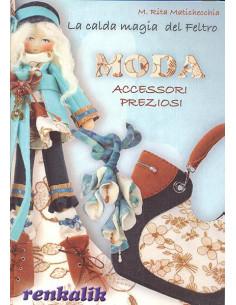 """Manuale La calda magia del feltro """"Moda accessori preziosi"""" (LIFE11)"""